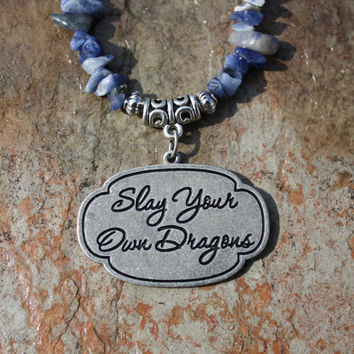 Slay Your Own Dragons Sodalite Necklace for Confidence, Courage, Decision Making, and Living Your Truth