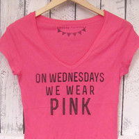 FREE SHIPPING- Mean Girl Shirt, On Wednesdays We Wear Pink, Hipster Shirt, Mean Girls (women, teen girls)