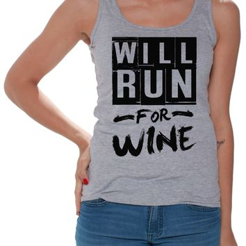 Gym Tank Tops Will Run For Wine Women's Funny Running Saying