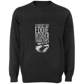 eddie vedder sweater Black and White Sweatshirt Crewneck Men or Women for Unisex Size with variant colour