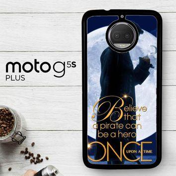 Once Upon A Time Captain Hook Believe F0542  Motorola Moto G5S Plus Case