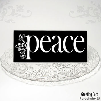 PEACE Greeting Card, black and white holiday card, typographic card, elegant holiday card