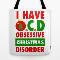 Obsessive Christmas Disorder Tote Bag by LookHUMAN