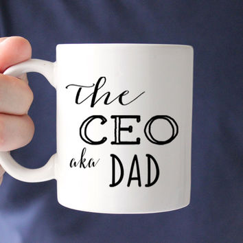 CEO aka Dad Coffee Mug, Gift for Dad