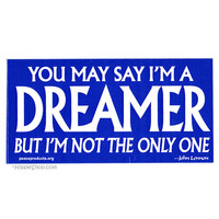 John Lennon - Dreamer Bumper Sticker on Sale for $2.99 at HippieShop.com