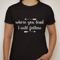 "Gilmore Girls ""Where you lead, I will follow"" T-Shirt"