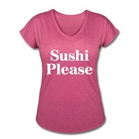 Sushi Please Women's T-Shirt