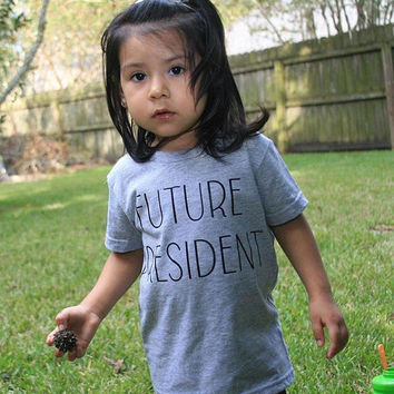 Future president, I want to be president, future leader, baby genius, smart kids, empowering kids, inspirational shirt, positive clothes