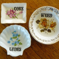 Weed Coke Ludes dishes