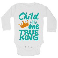 Child Of The One True King - Funny Kids Rompers