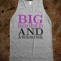 Big Boobed And Awesome