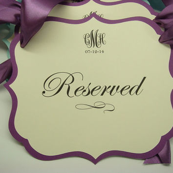 Wedding Ceremony Reserved Seating Pew Or Chair Signs Prepared In Colors Of Your Color Palette