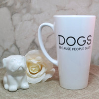 Dogs Because People Suck // Coffee Cup // Gift For Dog Lover // Coffee Mug // Christmas // Gift For Her // Gift For Him // Hippie // Dogs