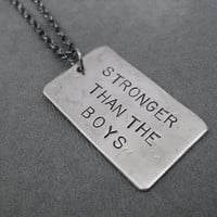 STRONGER Than The BOYS Necklace - Girl Power Necklace on 18 inch Gunmetal chain - Girl Power - Fast Girls - Strong Girls - Strong Women