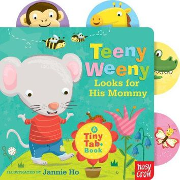 Teeny Weeny Looks for His Mommy (Tiny Tab Books)
