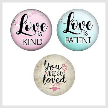 Painted Enamel Love is Kind Love is Patient You Are So Loved 20mm 3/4""