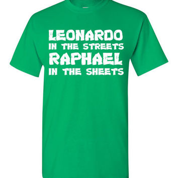 Leonardo in the Streets Raphael in the Sheets