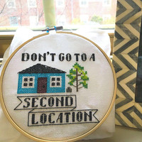 Don't Go to a Second Location Cross Stitch Pattern- My Favorite Murderino SSDGM