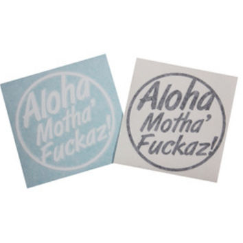 Aloha Motha' Fuckaz! Circle Decal