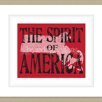 8x10 Massachusetts Print, The Spirit of America Typography Art Custom Colors