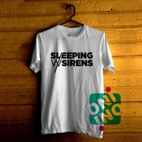 Sleeping With Sirens Tshirt For Men / Women Shirt Color Tees