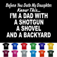 Shotgun Dad Fathers Day Gift Funny T shirt S  M  L  XL  2X  3X  4X  5X