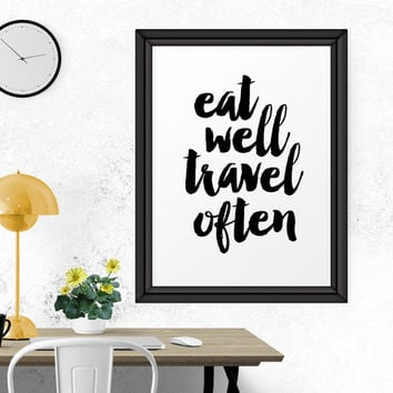 Motivational Poster, Typography Print, Eat Well Travel Often, Printable Wall Art, Wall Decor, Printable Quote, Motivational Print, Printable
