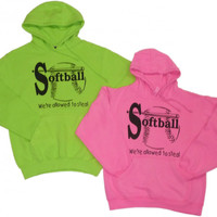 "Softball Solid Sweatshirt - ""We're allowed to steal"" Logo"