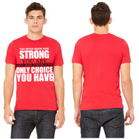 being strong T-shirt