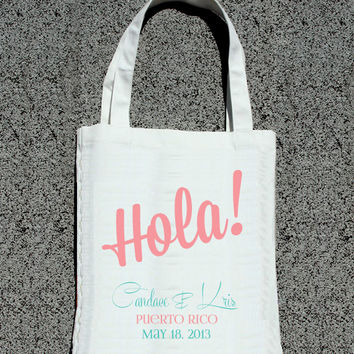 Destination Wedding HOLA Personalized Bags- Wedding Welcome Tote Bag
