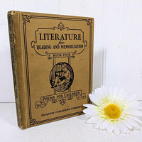 Literature for Reading And Memorization Book Four Poems For Children Compiled  by Louise E. Tucker ©1929 School Student Text Book One of Six