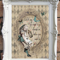 ALICE in Wonderland Quote Art Print on Handmade Paper. Shabby Chic Decor. Vintage Style Alice Wall Art. Altered Book Illustration. Code:A001