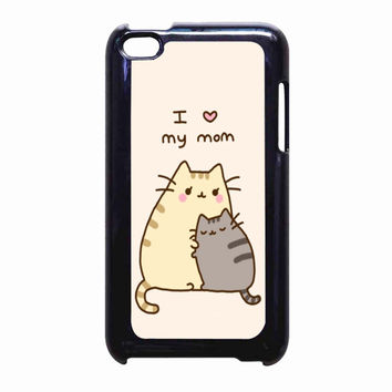 Pusheen The Cat I Love My Mom jendral98 FOR IPOD TOUCH 4 CASE *PS*