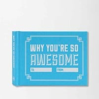 Why You're So Awesome By Knock Knock