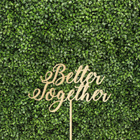 Better Together 6 or 8 Inches Party Wedding Event Cake Topper