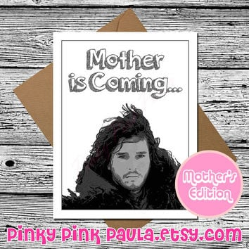 Funny Mothers Day Card * Games of Thrones Card * Mom Card * Mum Card * Mother Card * Funny Card * Funny Birthday Card * Mom Birthday Card