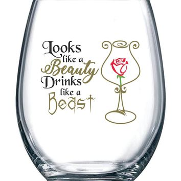 Looks Like a Beauty, Drinks Like a Beast   Funny Disney Princess Wine Glass   Perfect Girlfriend Birthday Gifts   Best Friend Gift For Women   Belle Rose Movie Themed   15 oz Stemless Wine Glass
