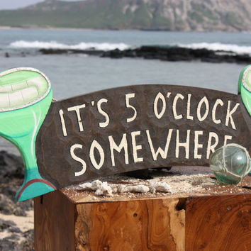 """It's 5 O'Clock Somewhere"" Sign w/ Martini Glasses - Hand Painted Hawaii"