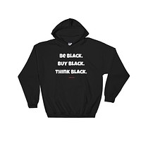 Be Black Buy Black Think Black Marcus Garvey Hoodie