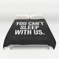 You can't sleep with us Mean Girls Pillow Duvet Cover by RexLambo