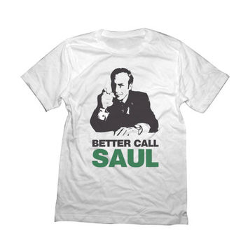BETTER Call SAUL - Breaking Bad UnisexT-Shirt Funny Saul Goodman Jesse Pinkman White Shirt
