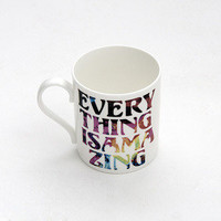 JAGUARSHOES COLLECTIVE — Everything Is Amazing Mug by JaguarShoes Collective