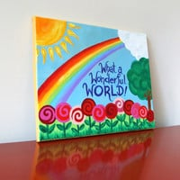 Kids Decor WHAT A WONDERFUL WORLD No2 14x11 Original by nJoyArt