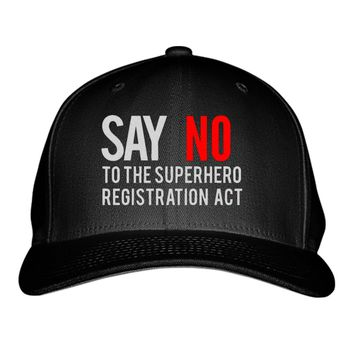 Say No To The Superhero Registration Act Embroidered Baseball Cap