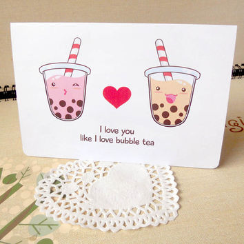 "Cute ""I Love You Like I Love Bubble Tea"" 4""x6'' Card - Notecard, Valentine's Day Card - Food Tapioca Drink Illustration Design"