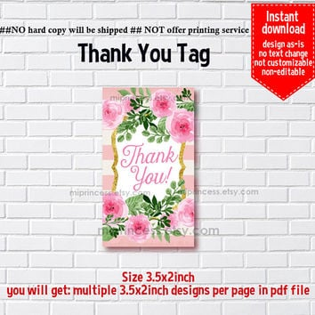 Instant Download, watercolor floral #205 thank you gift, girl party, Thank you TAG, 3.5x2inch printable , non-editable NOT CUSTOMIZABLE