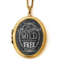 Wild and Free - Locket