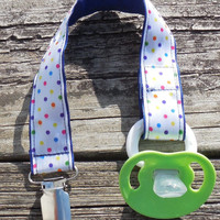 Navy Blue Ribbon, Multi colored Dots Pacifier Holder, Binky Clip, Pacifier Clip or Toy Clip