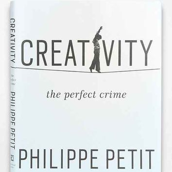Creativity: The Perfect Crime By Philippe Petit- Assorted One