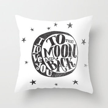 I LOVE YOU TO THE MOON AND BACK Throw Pillow by Matthew Taylor Wilson | Society6